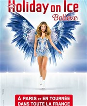 Holiday on Ice | 2016 | Believe Zénith d'Orléans Affiche