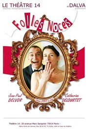 Folles Noces Th��tre 14 Affiche