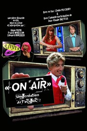 On Air Th��tre des Voraces Affiche