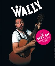 Wally dans Le best on Le Funambule Montmartre Affiche