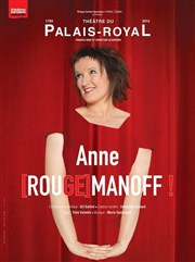 Anne Roumanoff dans Anne [Rouge] Manoff Th��tre du Palais Royal Affiche