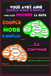 Couple mode d'emploi : ca continue ! L'Amuse th��tre  Affiche