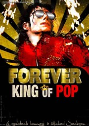Forever King of Pop Z�nith d'Orl�ans Affiche