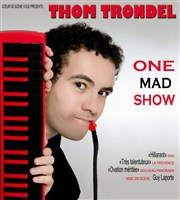 Thom Trondel dans One Mad Show L'Instinct Th��tre Affiche
