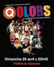 Colors : le spectacle d'improvisation + Avenue Q = Qolors ! Th��tre du Gymnase Marie-Bell Affiche