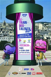 Grande Finale nationale Le Train des Talents iDTGV Palais des Glaces Affiche