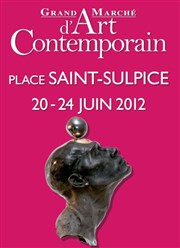 Grand Marché d'Art Contemporain - Place Saint Sulpice Place Saint Sulpice Affiche