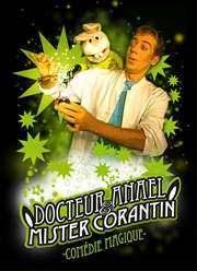 Docteur Ana&#235;l et Mister Corantin La Comdie de la Passerelle