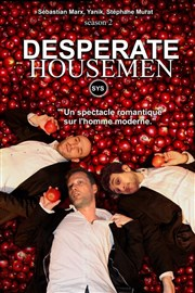 Desperate Housemen Th��tre Tr�vise Affiche