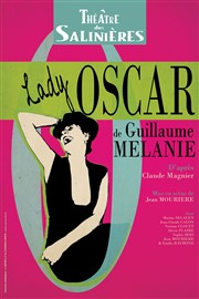 Lady Oscar Th��tre des salini�res Affiche