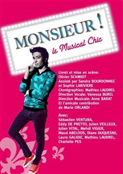 Monsieur ! Le Musical Chic Th��tre Musical Marsoulan Affiche