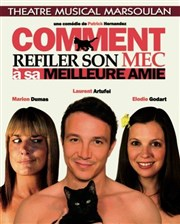 Comment refiler son mec à sa meilleure amie | avec Laurent Artufel Th��tre Musical Marsoulan