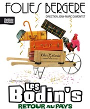 Les Bodin&#39;s dans Retour au pays Folies Bergre