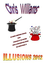 Chris Williams dans Illusions 2012 Le Petit Th��tre Magique Affiche