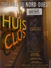 Huis clos Thtre du Nord Ouest