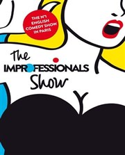 The Improfessionals Show Th��tre Essaion Affiche