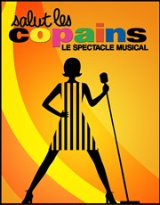 Salut les Copains | Le spectacle musical Folies Berg�re Affiche