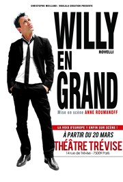 Willy Rovelli dans  Willy en grand Th��tre Tr�vise Affiche