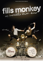 Fills Monkey | Incredible drum show L'Europ�en Affiche