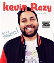 Kevin Razy dans On va Mousser ! Th��tre le Palace Salle 5 Affiche