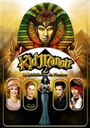 Kid Manoir 2 - La Malédiction du Pharaon Le Capitole - Salle 1 Affiche