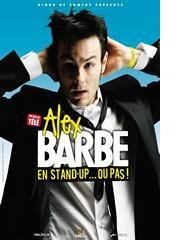 Alex Barbe dans En stand up...ou pas ! Le Comedy Club Affiche