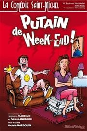 Putain de Week end L'Entrepot Affiche