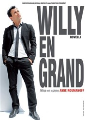 Willy Rovelli dans  Willy en grand Salle Omnisports St Denis La Chevasse