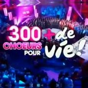 Image result for 300 choeurs