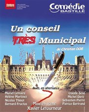 Un conseil tr&#232;s municipal Comdie Bastille