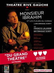 Monsieur Ibrahim et les fleurs du Coran | avec Francis Lalanne ou Eric Emmanuel Schmitt Thtre Rive Gauche
