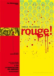 Rouge ! La Manufacture des Abbesses