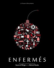 Enfermés Th��tre Darius Milhaud