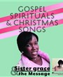 Sister Grace and The Message