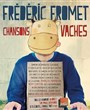 Fr�d�ric Fromet - Chansons vaches