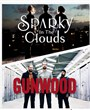 Sparky in the clouds + Gunwood
