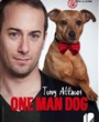 Tony Atlaoui dans One Man Dog