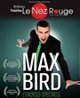 Max Bird dans L'encyclo-spectacle