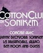 Wayne Beckford + Sonikem + Alwio + DJ Ren Hook + Guests pour Cotton Club by Sonikem