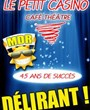 Diner-spectacle au Petit Casino
