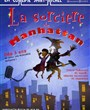 La Sorci�re de Manhattan