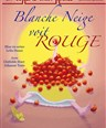 Blanche neige voit rouge